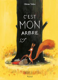 Un écureuil aime son arbre, son ombre, ses pommes de pin, pas question de le partager!